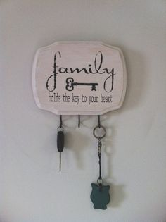 I love this sentiment for a homemade key holder. Homemade Crafts, Diy Crafts, Wooden Key Holder, Barn Siding, Wood Plaques, Wood Creations, Home And Deco, Wooden Crafts, Wood Doors