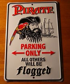 Pirate Parking Only All Others Flogged Tropical Beach Tiki Bar Decor Sign New | eBay