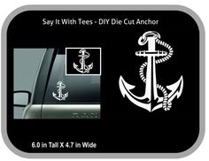 Anchor Die Cut Car Wall Window Cups Mugs Laptop by SayItWithTees