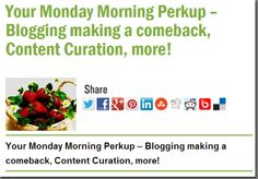 Your Monday Morning Perkup – Blogging making a comeback, Content Curation, more!