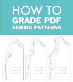 Learn How to Grade Between Sizes in PDF Sewing Patterns to Get The Perfect Fit. All Part of The Beginner& Guide to Sewing Knit Apparel. Sewing Art, Pdf Sewing Patterns, Free Sewing, Clothing Patterns, Dress Patterns, Diy Sewing Projects, Sewing Projects For Beginners, Sewing Hacks, Sewing Tutorials