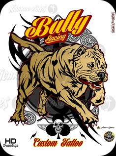 Bully Racing - Custom Tattoo Available for Sale Design by Ricardo Pires