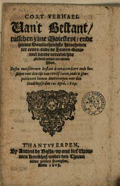 Cort verhael van't bestant, tusschen zijne maiesteyt, ende hunne ... - Google Books