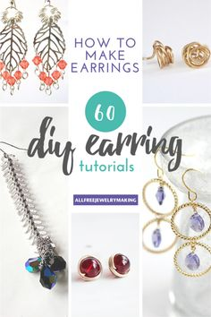 How to Make Earrings: 60 DIY Earrings | Find every earring pattern you could ever dream of with this amazing collection filled with 60 DIY earrings for you to try!