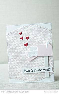 Love Is in the Mail Stamp Set, Lined Up Dots Background, Mailbox Die-namics, Stitched Scallop Basic Edges 2 Die-namics, Stitched Sentiment Strips Die-namics, Tag Builder Blueprints 5 Die-namics - Keisha Campbell  #mftstamps