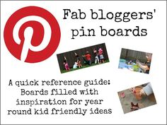 Your link to the pin boards of some of the best kid bloggers out there!