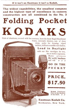 Folding Pocket Kodak Camera ad 1900 - Eastman Kodak - Wikipedia, the free encyclopedia Vintage Advertisements, Vintage Ads, Vintage Posters, Vintage Photos, Old Cameras, Vintage Cameras, Photography Camera, Vintage Photography, Old Kodak Camera