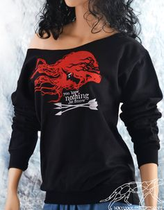 Ygritte--YOU KNOW NOTHING Jon Snow. Workout Off The Shoulder Sweatshirt. Hair Kissed By Fire in Game of Thrones. $38