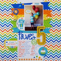 Faves @ 5 - Scrapbook.com - The fun, bright colors of Doodlebug Design are perfect for birthday layouts.