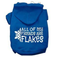 All my Friends are Flakes Screen Print Pet Hoodies Blue Size XXXL (20)