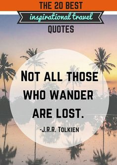 the 20 best inspirational travel quotes pinterest