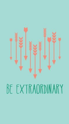 Tap on image for more inspiring quotes! Vintage Be Extraordinary | mobile9.com