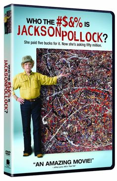 Ex-60 Minutes producer Harry Moses made Who the #$&% Is Jackson Pollock?, a favorite documentary film at festivals in 2006. Like an extended 60 Minutes segment, the film presents all aspects of the drama surrounding San Bernadino resident Teri Horton's ten year crusade to certify that her thrift store art purchase is an authentic Jackson Pollock painting worth $60 million. The story, hilarious because of Horton's vibrant, spitfire personality, and because of the absurd lengths she has gone…