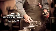 The Mark Of A True Craftsman: Joe Elliott on Vimeo