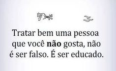 Educação e respeito! #educacao