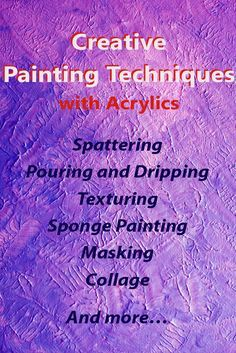 The Art of Acrylics: Creative Painting Techniques