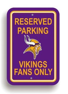 NFL Minnesota Vikings Plastic Parking Sign by Fremont Die. $10.09. NFL Plastic Parking Sign. Save 67% Off!