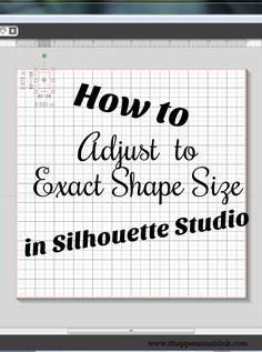 How to Adjust to Exact Shape Size in Silhouette Studio