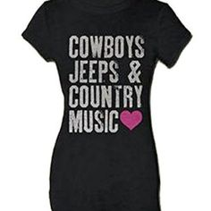 Cowboys Jeeps & Country Music Ladies Tee Shirt