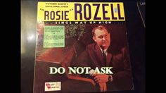 I Do Not Ask   Rosie Rozell
