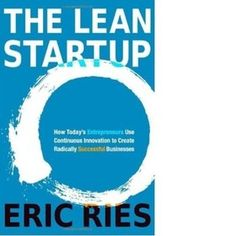 Lean Startup Books | Learnist