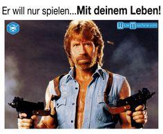 Chuck Norris Witze- Er will nur spielen - Mit deinem Leben