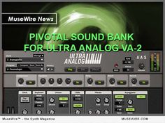 AAS gets 'Pivotal' with sound bank for Ultra Analog by sound designer Daniel Stawczyk Analog Synth, Technology Magazines, Magazine Articles, Music Industry, Electronic Music, Acoustic, How To Apply, Design