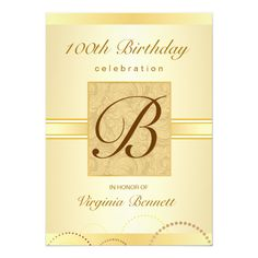 100th Birthday Party Gold Damask Monogram 5x7 Paper Invitation Card Women's Classic modern gold adult 100th Birthday Party Invitations for women -- Create your special milestone birthday invitations with beautiful monogram over vintage damask -- customize the name, date, and details for the happy occasion. Can b...read more