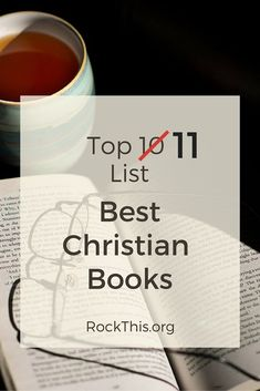 Looking to update your reading list. Looking for books that feed your mind as well as your soul? This is it! Check out this list of best Christian books.