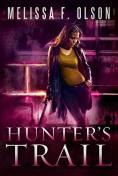 Hunter's Trail (A Scarlett Bernard Novel) by Melissa F. Olson (Sept 2, 2014) 47North #Paranormal