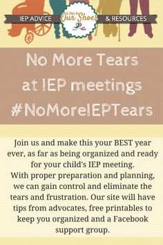 Want to get out of the cycle of being upset and crying at your child's IEP meetings? Then join us on this year long journey to take control of the situation, get our kids' needs served...and no more tears at IEP meetings!