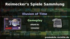 RSS : Gameplay : Illusion of Time [SNES]