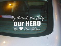 Our Hero Soldier Army Wife/child car decal sticker by OodlesDecals, $10.00