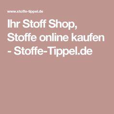 Ihr Stoff Shop, Stoffe online kaufen - Stoffe-Tippel.de