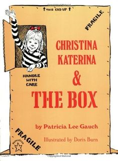 Awww one of my favorite books as a kid!!!  i need to get!  Christina Katerina and the Box on www.amightygirl.com