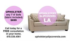 Just another shout out to anyone who lives in Los Angeles and would like a great upholstery job done on their sofa at a price they can smile about...Robert from upholsteryslipcoversla.com