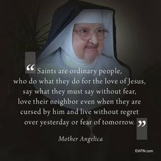 EWTN is a global, Catholic Television, Catholic Radio, and Catholic News Network that provides catholic programming and news coverage from around the world. Catholic Tv, Catholic Memes, Catholic Saints, Inspirational Catholic Quotes, Spiritual Quotes, Mother Angelica, Saint Quotes, Christian Memes, Christians