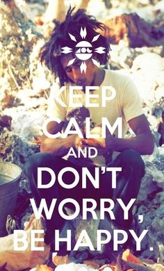 Keep Calm Don't Worry!!!!!