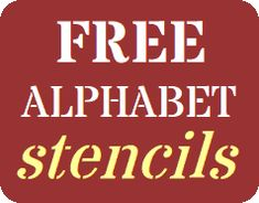 free alphabet stencils - now if i could only find die cut shape templates....