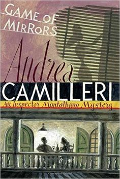 Game of mirrors by Andrea Camilleri translated by Stephen Sartarelli. When Montalbano comes to the aid of his new neighbour, Liliana Lombardo, after the engine of her car is interfered with, the inspector can little imagine where this innocuous event will lead. It soon transpires that the young woman - beautiful, intelligent and rather vague about the whereabouts of her husband - is being targeted by someone with a grudge against her. #diverseread
