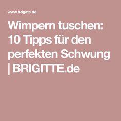 Wimpern tuschen: 10 Tipps für den perfekten Schwung | BRIGITTE.de