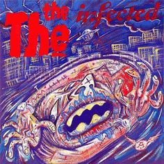 """The The, """"Infected"""""""