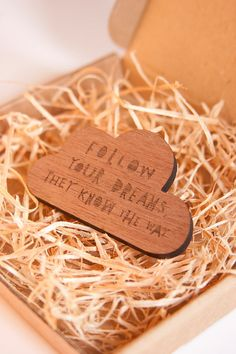FOLLOW YOUR DREAMS - Wooden Brooch. $30.00, via Etsy.