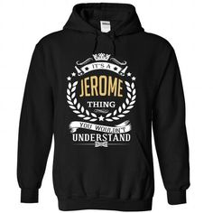 JEROME Thing... - #tee outfit #tee aufbewahrung. BUY TODAY AND SAVE   => https://www.sunfrog.com/Names/JEROME-Thing-2675-Black-Hoodie.html?id=60505