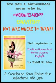 """Adventures with Jude: Real Life Press: The Busy Homeschool Mom's Guide to Daylight """"This book is perfect for the mama whose homeschool isn't pretty and shiny anymore, but she's isn't experienced enough to know it gets better again.  Unabashedly writing from a Christian view but not preachy,  St. John writes about what a real homeschool looks like."""" @heidistjohn #hsreview #encouragement"""