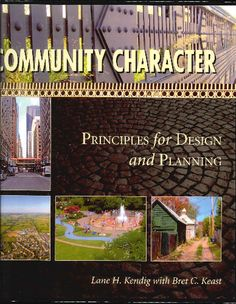 Community character : principles for design and planning