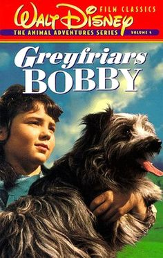 1961 Greyfriars Bobby - I loved this movie and cried and cried when the dog sat on his master's grave!!