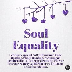 February special $50 will include Rune Reading, Photo Reading, recommend products for self energy cleansing, Flower Essence remedy, & herbal or essential oil recommendation.