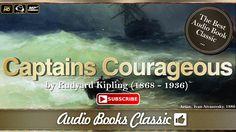 Audiobook: Captains Courageous by Rudyard Kipling | Full Version | Audio...