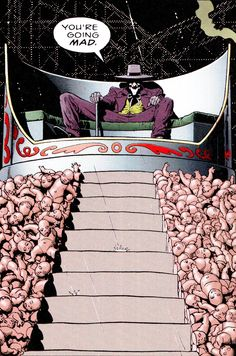 """""""You're doing what any sane man in your appalling circumstances would do. You're going mad.""""     The Killing Joke (1988)     Art By Brian Bolland     Story by Alan Moore"""